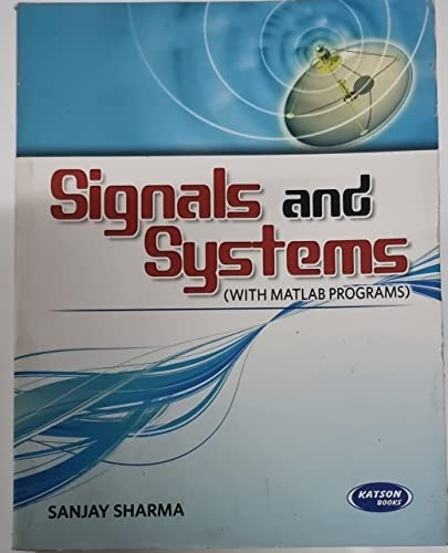 9788185749082: Signals And System (With Matlab Programs)