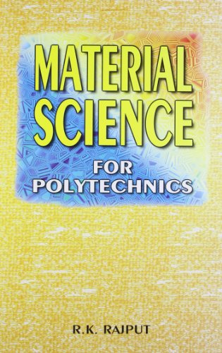 Material Science (For Polytechnics): R.K. Rajput