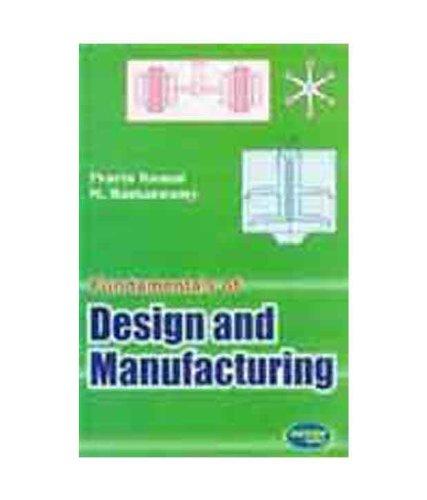 9788185749174: Fundamentals of Design Manufacturing