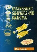 Engineering Graphics & Drafting: P.S.Gill