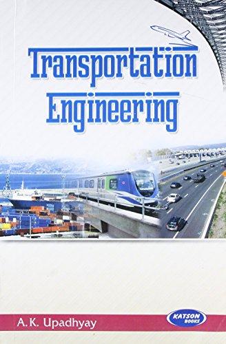 Transportation Engineering: A.K. Upadhyay