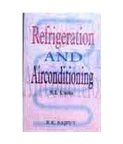 A Textbook of Refrigeration & Air Conditioning: R.K.Rajput