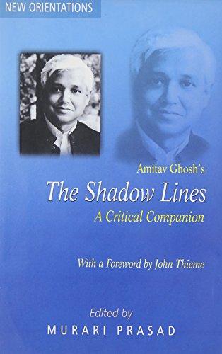 9788185753898: Amitav Ghosh's Shadow Lines: A Critical Companion (New Orientations)