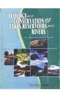 Ecology and Conservation of Lakes Reservoirs and: Arvind Kumar