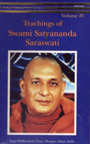 9788185787053: Teachings of of Swami Satyananda Saraswati Volume IV