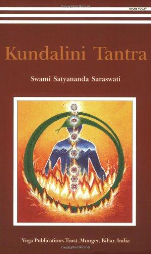 Kundalini Tantra: Swami Satyananda Saraswati