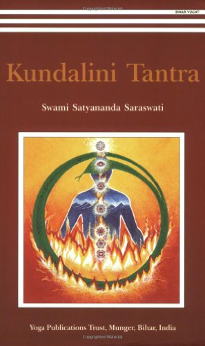 9788185787152: Kundalini Tantra/2012 Re-print/ 2013 Golden Jubilee edition