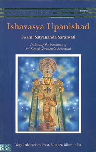 Ishavasya Upanishad: Swami Satyananda Saraswati