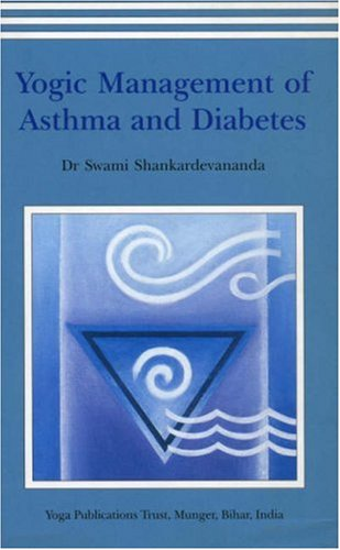 Yogic Management of Asthma and Diabetes