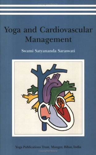 Yoga and Cardiovascular Management: Swami Satyananda Saraswati