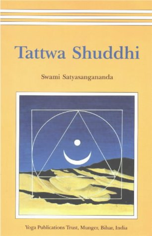 9788185787374: Tattwa Shuddhi: The Tantric Practice of Inner Purification