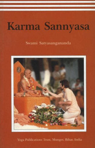 Karma Sannyasa: Swami Saraswati Satyasangananda