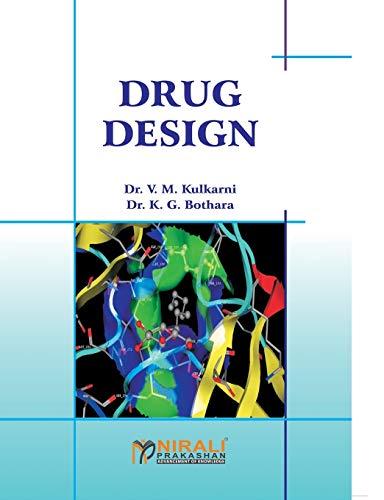 Drug Design Dr.V.M.Kulkarni,: Dr.K.G.Bothara