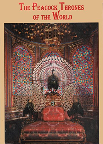 9788185796000: The Peacock Thrones of the World: A Reference Anthology