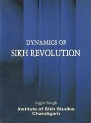 9788185815138: Dynamics of Sikh revolution