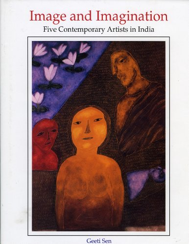 Image and Imagination: Five Contemporary Artists in: Geeti Sen