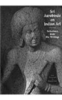 9788185822617: Sri Aurobindo on Indian Art Selection from His Writings