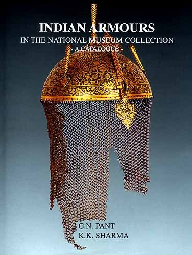9788185832128: Indian Armours in the National Museum Collection ; A Catalogue