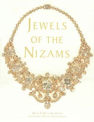 Jewels of the Nizams: Usha R Bala Krishnan (Author) & Bharath Ramamrutham (Photo.)