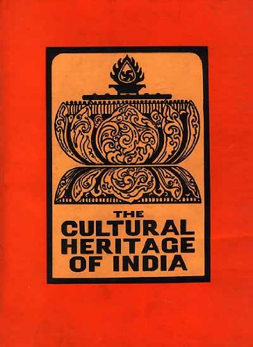 The Cultural Heritage of India: Vol. II: Edited by S.K.