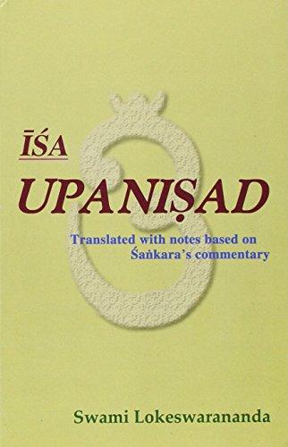 Isa Upanisad: Translated and with notes based: Lokeswarananda, Swami
