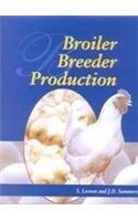 Broiler Breeder Production: Leeson, S &