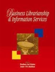Business Librarianship and Information Services : Proceedings: Roshan Lal Raina