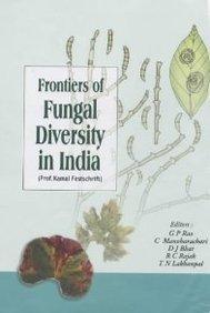 Frontiers Of Fungal Diversity In India (Prof.: Rao, G.P., Manoharachari