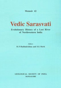 9788185867359: Vedic Sarasvati: Evolutionary history of a lost river of northwestern India (Memoir)
