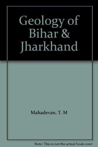 9788185867489: Geology of Bihar & Jharkhand