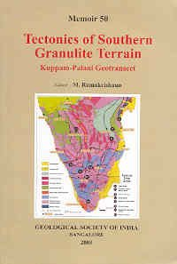 Tectonics of Southern Granulite Terrain : Kuppam: M Ramakrishnan