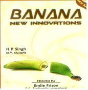 Banana: New Innovations: H. P. Singh