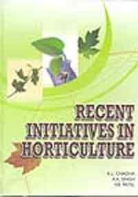 Recent Initiatives in Horticulture: K. L. Chadha,