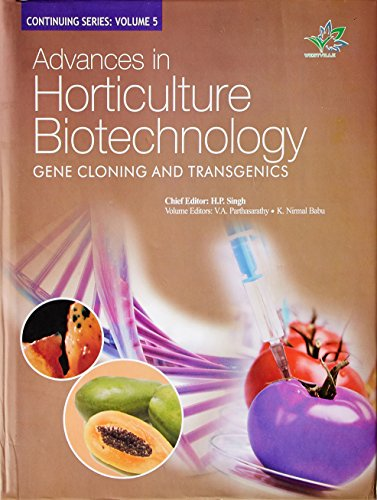 Gene Cloning And Transgenics (Advances in Horticulture: H.P. Singh, V.A.
