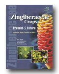 Zingiberaceae Crops : Present and Future: Cardamom Ginger Turmeric and Others: H.P. Singh, V.A. ...