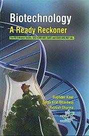 Biotechnology: A Ready Recokner: Rajinder Kaur &