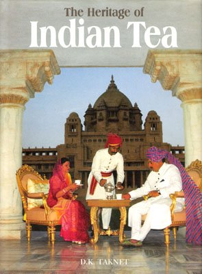 9788185878010: The Heritage of Indian Tea