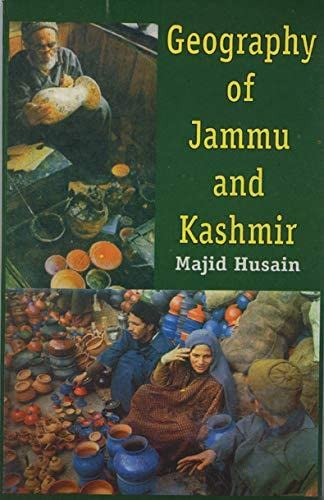 A Geography of Jammu and Kashmir (Paperback): Majid Hussain