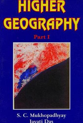 9788185891231: Higher Geography: For Class XI Pt.1