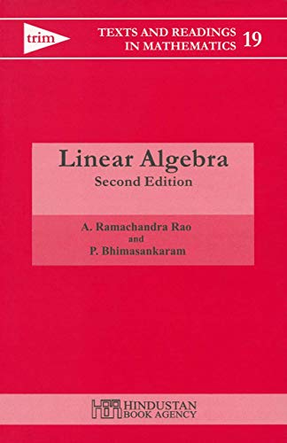 9788185931265: Linear Algebra (Texts and Readings in Mathematics)