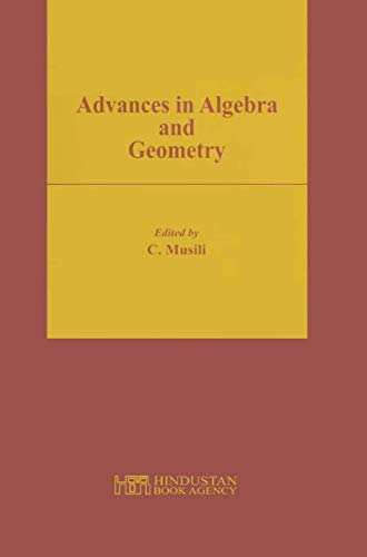 9788185931364: Advances in Algebra and Geometry: University of Hyderabad Conference 2001