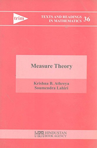 Measure Theory: Krishna B. Athreya