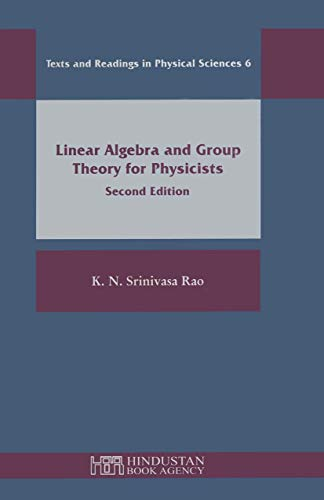 Linear Algebra And Group Theory for Physicists: Rao, K. N.