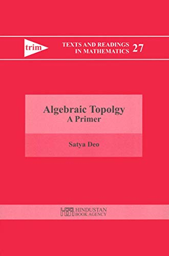 9788185931685: Algebraic Topology: A Primer (Texts and Readings in Mathematics)