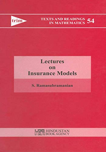 Lectures on Insurance Models: Ramasubramanian