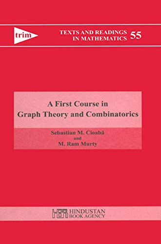 9788185931982: A First Course in Graph Theory and Combinatorics (Texts and Readings in Mathematics)