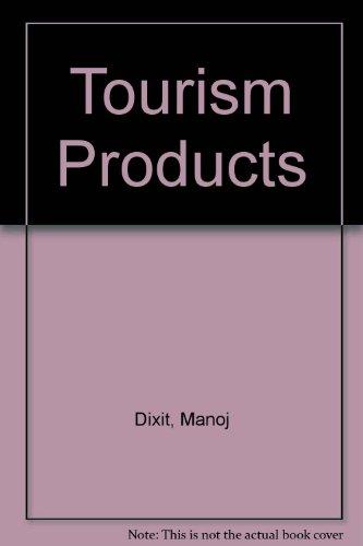 Tourism Products: Manoj Dixit &