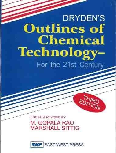 Drydens Outlines Of Chemical Technology: Rao And M
