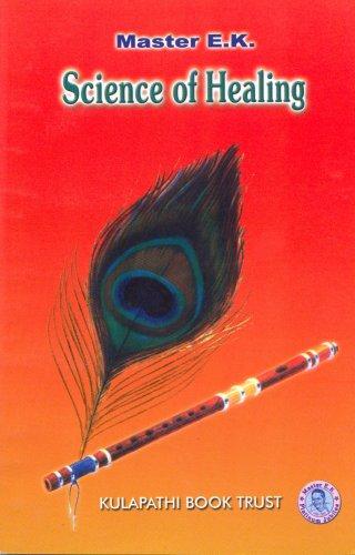 Science of Healing: Master E.K.