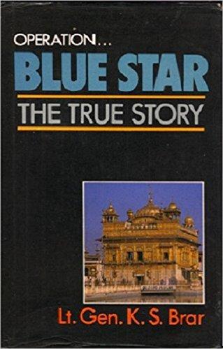 Operation.Blue Star: The True Story: K. S. Brar